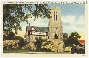 St. Stephen's Episcopal Church, famous for the finest Carillon in the U.S., Cohasset, Mass.