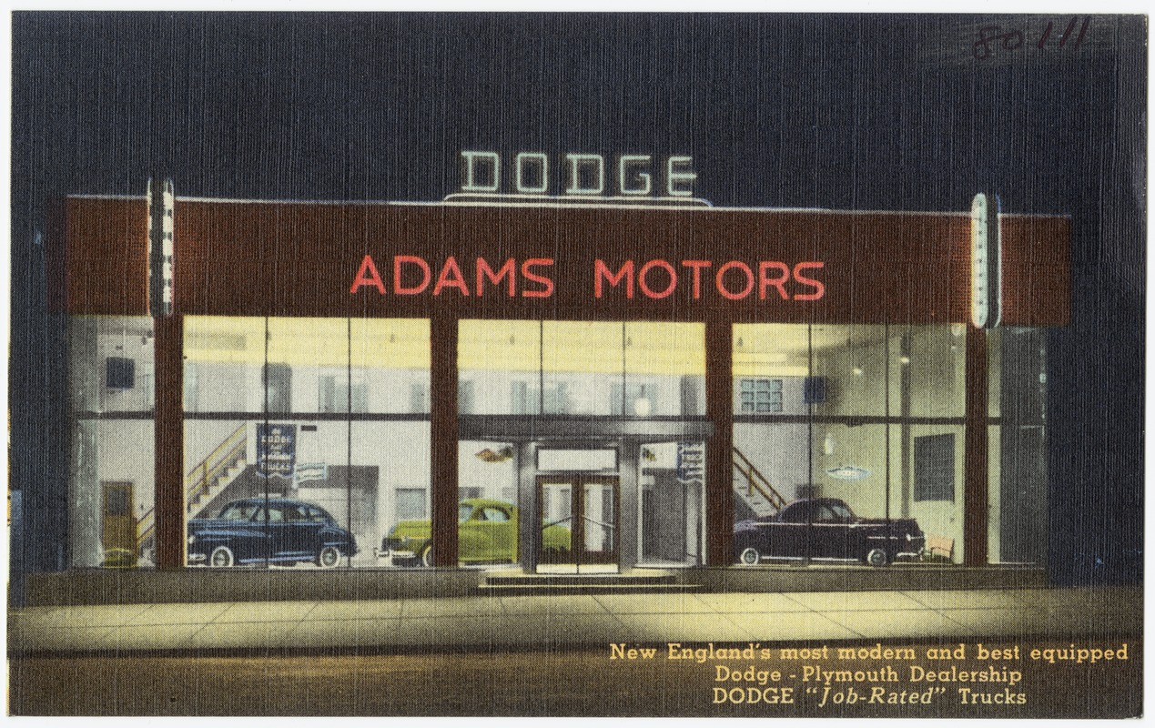 "Adams Motors. New England's most modern and best equipped Dodge - Plymouth dealership, Dodge ""Job-Rated"" trucks"