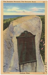 First Encounter Monument, First Encounter Beach, Eastham, Mass.