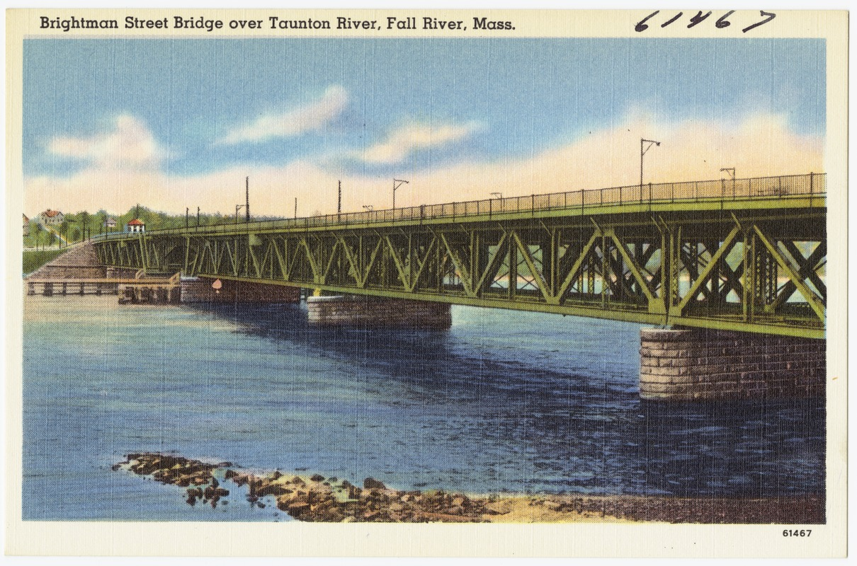 Brightman Street Bridge over Taunton River, Fall River, Mass.