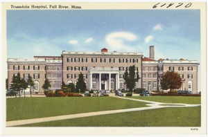 Truesdale Hospital, Fall River, Mass.