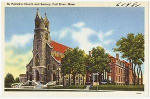 St. Patrick's Church and Rectory, Fall River, Mass.