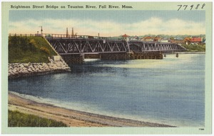 Brightman Street Bridge on Taunton River, Fall River, Mass.