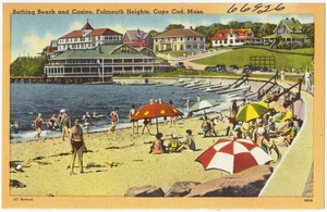 Bathing beach and casino, Falmouth Heights, Cape Cod, Mass.