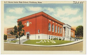 B.F. Brown Junior High School, Fitchburg, Mass.