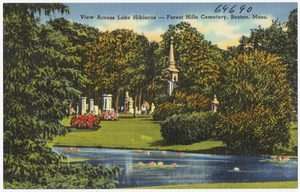 View across Lake Hibiscus -- Forest Hills Cemetery, Boston, Mass.