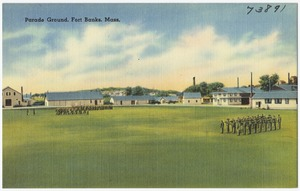 Parade Ground, Fort Banks, Mass.