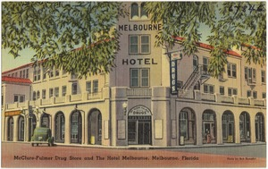 McClure-Fulmer drug store and the Hotel Melbourne, Florida