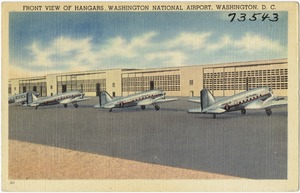 Front view of hangars, Washington National Airport, Washington, D. C.