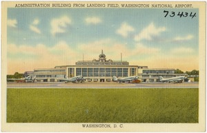 Administration building from landing field, Washington National Airport, Washington, D. C.