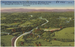 Aerial view, showing the Turnpike Roadway, winding its way through the vicinity of Piney Creek on the West Virginia Turnpike