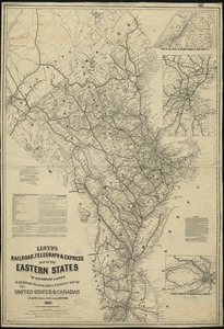 Lloyd's railroad, telegraph & express map of the Eastern States to accompany Lloyd's railroad, telegraph & express map of the United States & Canadas