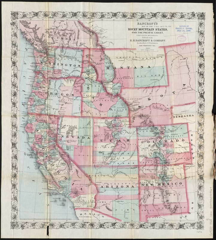 Bancroft S Map Of The Rocky Mountain States And The Pacific Coast