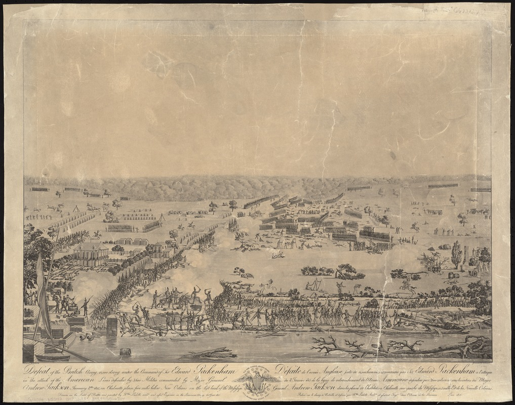Defeat of the British army 12,000 strong under the command of Sir Edward Packenham in the attack of the American lines defended by 3,600 militia commanded by Major General Andrew Jackson January 8th 1815, on Chalmette plain, five miles below New Orleans on the left bank of the Mississipi