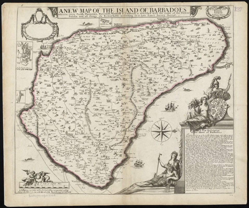 A new map of the Island of Barbadoes wherein every parish, plantation, watermill, windmill & cattlemill, is described with the name of the present possessor, and all things els remarkable according to a late exact survey thereof