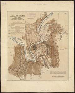 Battlefield of Chattanooga with the operations of the national forces under the command of Maj. Gen. U.S. Grant during the battles of Nov. 23, 24, & 25, 1863