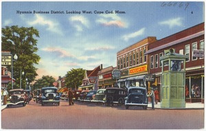 Hyannis Business District, looking west, Cape Cod, Mass.