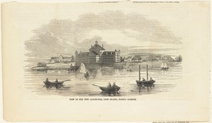 View of the new almshouse, Deer Island, Boston Harbor