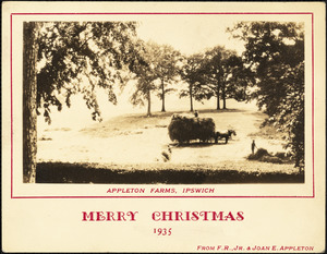 Appleton Farms, Ipswich. Merry Christmas, 1935, from F.R., Jr. & Joan E. Appleton