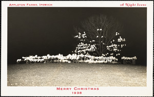 Appleton Farms, Ipswich, a night scene. Merry Christmas, 1938