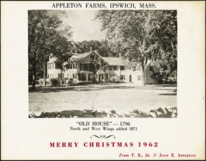 Appleton Farms, Ipswich, Mass. Merry Christmas, 1962, from F. R., Jr. & Joan E. Appleton
