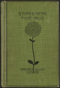 Stories of the foot-hills [Front cover]