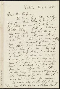Letter from Richard Davis Webb, Dublin, [Ireland], to Maria Weston Chapman, May 3, 1855