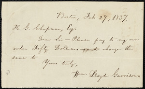 Note from William Lloyd Garrison, Boston, [Mass], to Henry Grafton Chapman, Feb. 27, 1837