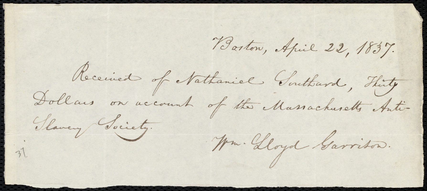 Receipt from William Lloyd Garrison, Boston, [Mass.], to Nathaniel Southard, April 22, 1837