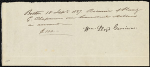 Receipt from William Lloyd Garrison, Boston, [Mass.], to Henry Grafton Chapman, 18 Sept. 1837