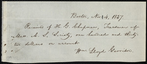 Receipt from William Lloyd Garrison, Boston, [Mass.], to Henry Grafton Chapman, Nov. 4, 1837