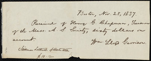 Receipt from William Lloyd Garrison, Boston, [Mass.], to Henry Grafton Chapman, Nov. 28, 1837
