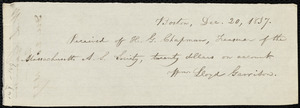 Receipt from William Lloyd Garrison, Boston, [Mass.], to Henry Grafton Chapman, Dec. 20, 1837