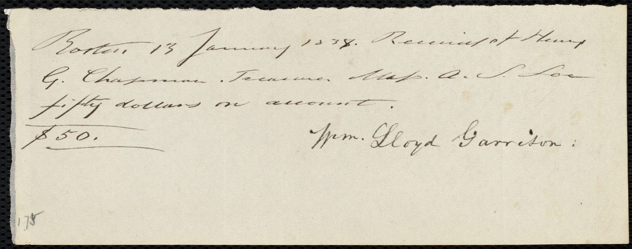 Receipt from William Lloyd Garrison, Boston, [Mass.], to Henry Grafton Chapman, 13 January 1838