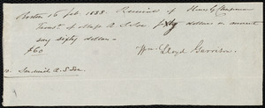 Receipt from William Lloyd Garrison, Boston, [Mass.], to Henry Grafton Chapman, 16 Feb. 1838
