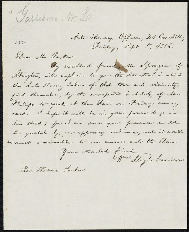 Letter from William Lloyd Garrison, Anti-Slavery Office, 21 Cornhill, [Boston, Mass.], to Theodore Parker, Friday, Sept. 5, 1856