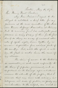 Letter from William Lloyd Garrison, Boston, [Mass.], to Henry Ward Beecher, May 10, 1870