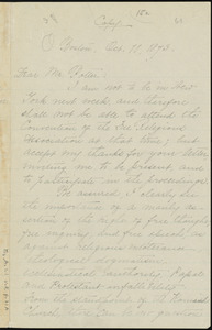 Copy of letter from William Lloyd Garrison, Boston, [Mass.], to William James Potter, Oct. 11, 1873