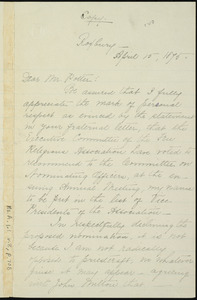 Copy of letter from William Lloyd Garrison, Roxbury, [Mass.], to William James Potter, April 15, 1875