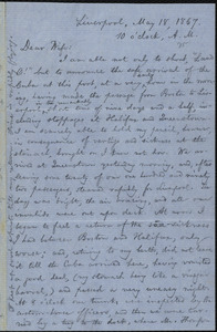 Letter from William Lloyd Garrison, Liverpool, [England], to Helen Eliza Garrison, May 18, 1867, 10 o'clock, A. M.