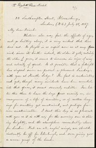 Letter from William Lloyd Garrison, 22 Southampton Street, Bloomsbury, London, (W.C.), [England], to Elizabeth Pease Nichol, July 28, 1867