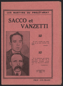 "Sacco-Vanzetti Case Records, 1920-1928. Printed Materials. ""Les Martyrs du Proletariat,"" n.d. Box 42, Folder 19, Harvard Law School Library, Historical & Special Collections"