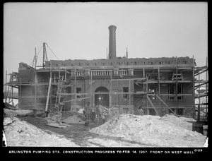 Distribution Department, Arlington Pumping Station, construction progress, front or west wall, Arlington, Mass., Feb. 14, 1907
