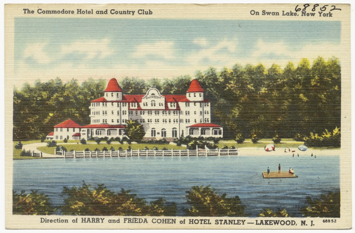 The Commodore Hotel And Country Club On Swan Lake New York Direction Of Harry Frieda Cohen Stanley Lakewood N J