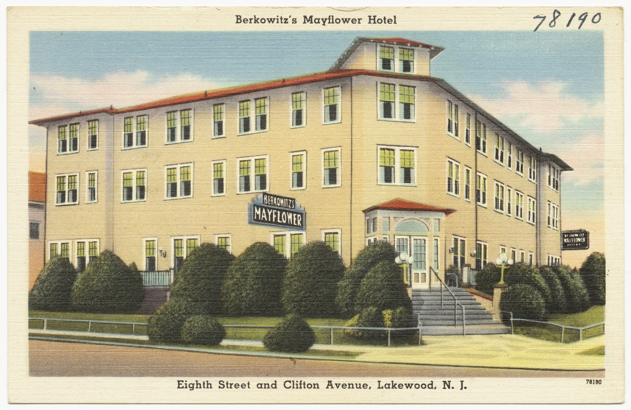 Berkowitz's Mayflower Hotel, Eighth Street and Clifton Avenue, Lakewood, N. J.