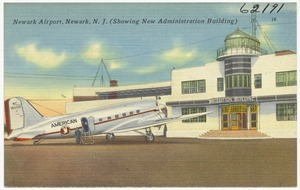 Newark Airport, Newark, N. J. (showing new administration building)