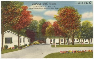 Wishing Well Motel, located on U. S. #1 & N. J. 26, 4 miles south of New Brunswick, New Jersey