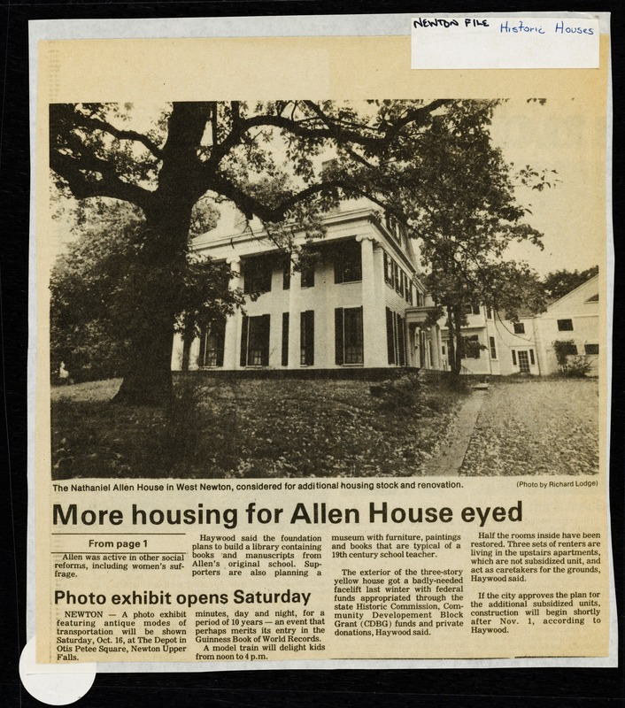 """Newton photographs oversize : Allen House : 35 Webster Street / [compiled by the staff of the Newton Free Library]. - Allen House : 35 Webster Street - """"More Housing for Allen House Eyed"""" -"""