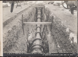 Distribution Department, Low Service Pipe Lines, 30-inch x 10-inch Venturi meter in Perkins Street, at Boston boundary line, Somerville, Mass., Dec. 19, 1916