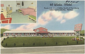 40 Winks Motel, Route U.S. 11 -- 5 miles south of Harrisburg, Mechanicsburg, Penna.